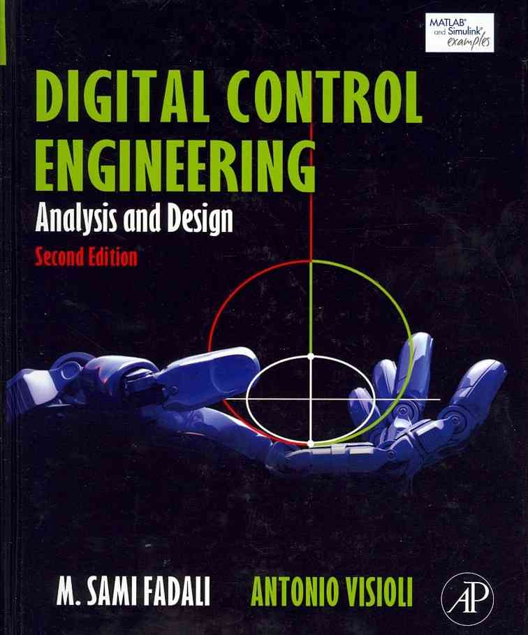 Digital Control Engineering By Fadali, M. Sami/ Visioli, Antonio