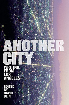 Another City By Ulin, David L. (EDT)